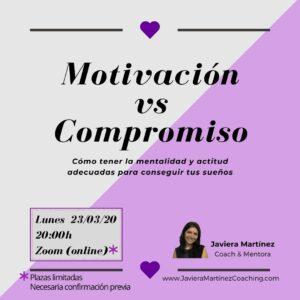 [Taller Online] Motivación vs Compromiso 4